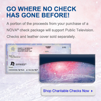 Go where no check has gone before.  A portion of the proceeds from your purchase of a NOVA check package will support Public television. Checks and leather cover sold separately.